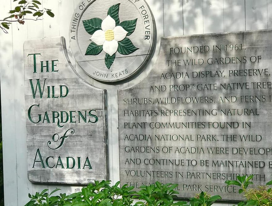 The Wild Gardens of Acadia Sign